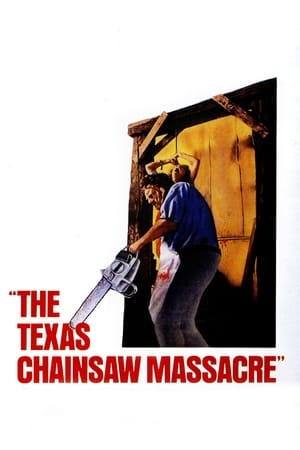 The Texas Chain Saw Massacre streaming