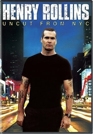 Henry Rollins: Uncut from NYC-Henry Rollins