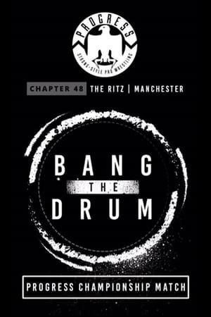 PROGRESS Chapter 48: Bang The Drum