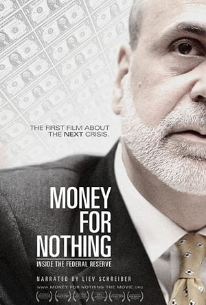 Money for Nothing: Inside the Federal Reserve-Liev Schreiber