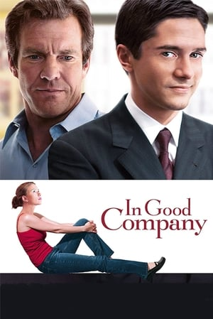 In Good Company (2004) is one of the best movies like Pitch Perfect (2012)