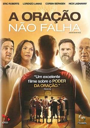 A Oração Não Falha Torrent, Download, movie, filme, poster