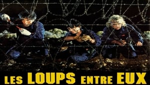 French movie from 1985: Les Loups entre eux