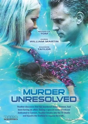 Nie zabiłam mojej siostry / Murder Unresolved