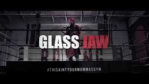 Glass Jaw Full Movie