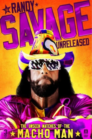Randy Savage Unreleased: The Unseen Matches of The Macho Man (2018)