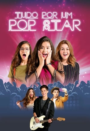 Tudo por um Pop Star Torrent, Download, movie, filme, poster