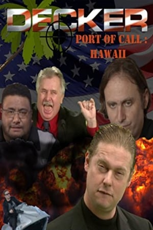 Decker: Port of Call: Hawaii - The Movie