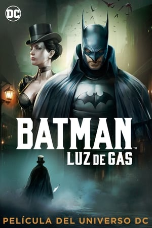 Batman: Gotham a Luz de Gas (2018)