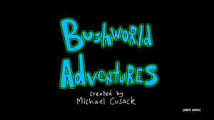 Bushworld Adventures (2018)