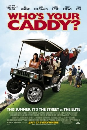 Watch Who's Your Caddy? online