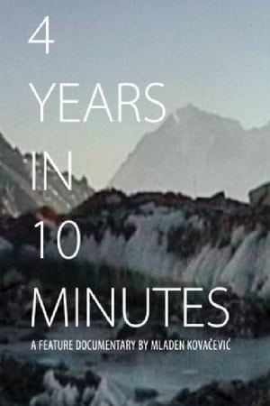 4 Years in 10 Minutes (2018)