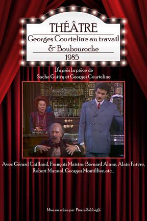 Georges Courteline au travail & Boubouroche