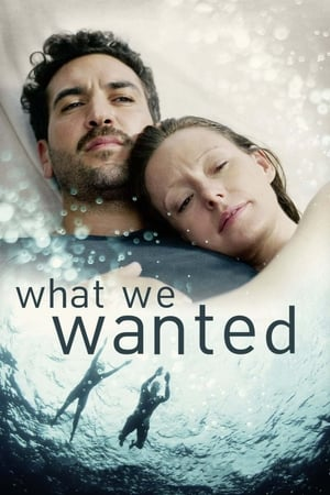 فيلم What We Wanted مترجم