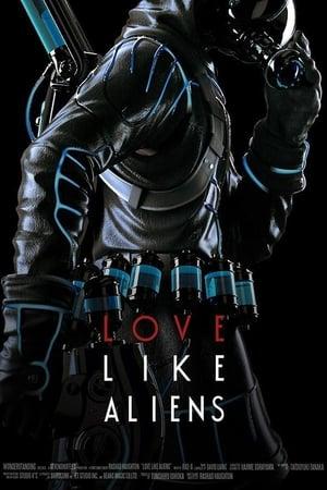 Love Like Aliens