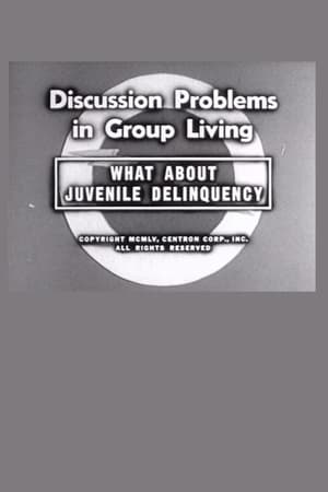 What About Juvenile Delinquency?