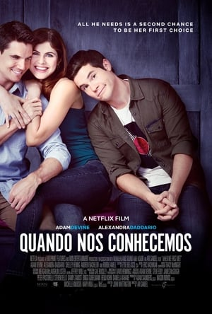Quando nos Conhecemos Torrent, Download, movie, filme, poster