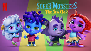 Super Monsters: The New Class [2020]