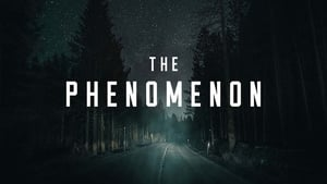 The Phenomenon [2020]