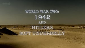 English series from 2012-2012: World War Two: 1942 and Hitler's Soft Underbelly