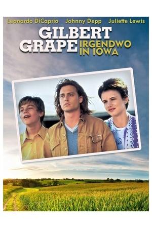 Gilbert Grape - Irgendwo in Iowa