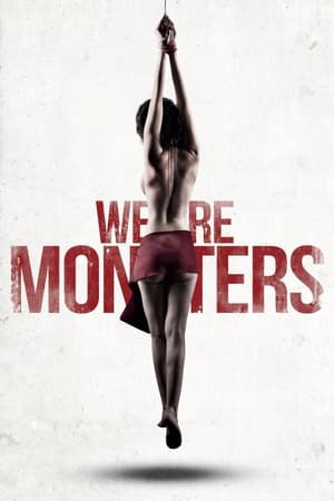 We are Monsters