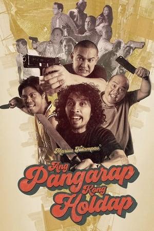 Poster Ang Pangarap Kong Holdap (2018)
