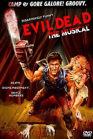 Evil Dead:  The Musical (2004)