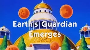 Now you watch episode Earth's Guardian Emerges - Dragon Ball