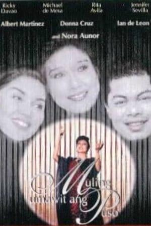 Capa do filme Muling Umawit ang Puso