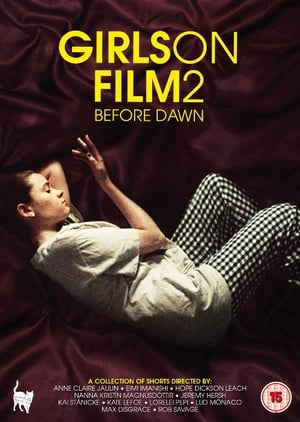 Girls on Film 2: Before Dawn