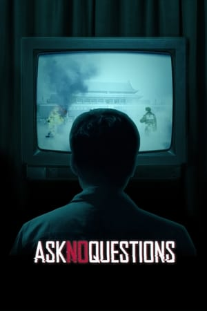 Ask No Questions (2020)