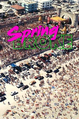 Spring Broke streaming