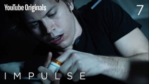 Impulse: 1 Temporada x Episódio 7