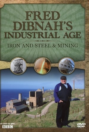 Fred Dibnah's Industrial Age