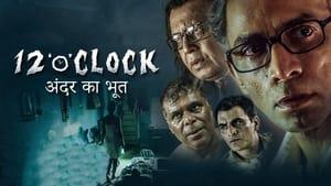 12 O Clock 2021 Hindi WEB-DL – 720P | 1080P – x264 – 1 GB | 1.9 GB ESub – Download & Watch Online | GDrive