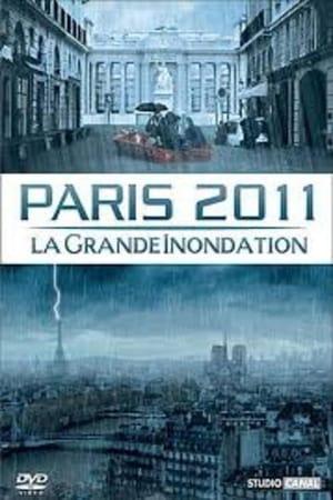 Paris 2011 - La grande inondation