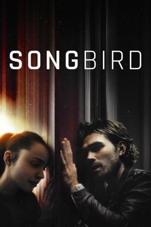 Watch Songbird Full Movie