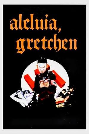 Aleluia, Gretchen