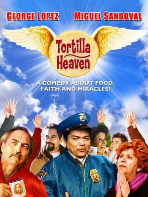 Tortilla Heaven-Miguel Sandoval