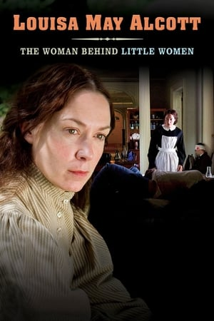Louisa May Alcott: The Woman Behind Little Women (2008)