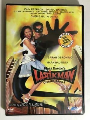 Lastikman: Unang Banat (2004)