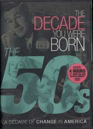 The Decade You Were Born: The 1950s