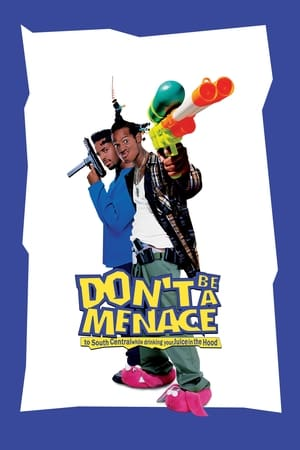 Don't Be A Menace To South Central While Drinking Your Juice In The Hood (1996)