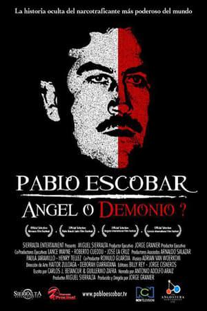 Pablo Escobar: Angel or Demon?