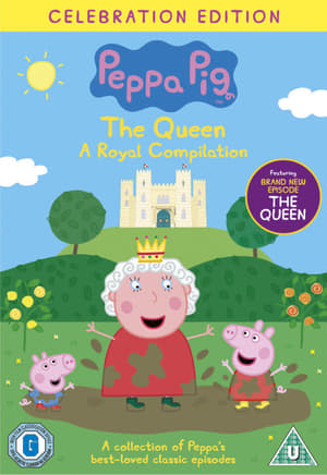 Peppa Pig: The Queen - A Royal Compilation