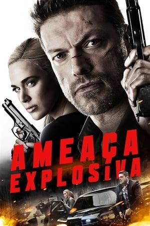 Ameaça Explosiva Torrent, Download, movie, filme, poster