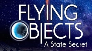 Flying Objects – A State Secret (2020)