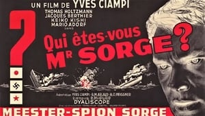 French movie from 1961: Who Are You, Mr. Sorge?