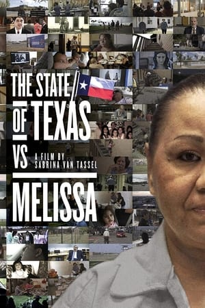 The State of Texas vs. Melissa              2020 Full Movie